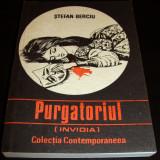 PURGATORIUL ( Invidia ) - Stefan Berciu - Roman, Anul publicarii: 1991