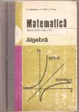 (C4916) MATEMATICA. ALGEBRA, MANUAL PENTRU CLASA A X-A, AUTORI: C. NASTASESCU, C. NITA, S. POPA, EDP, 1982, Alta editura