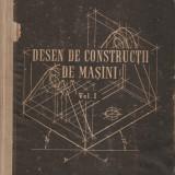ALEXANDRU SAUCAN - DESEN DE CONSTRUCTII DE MASINI - VOL. I { 1958, 385 p.}, Alta editura