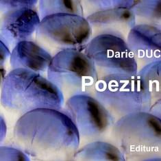 Darie Ducan - Poezii noi (ediția a II-a) - Carte poezie