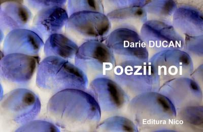 Darie Ducan - Poezii noi (ediția a II-a) foto