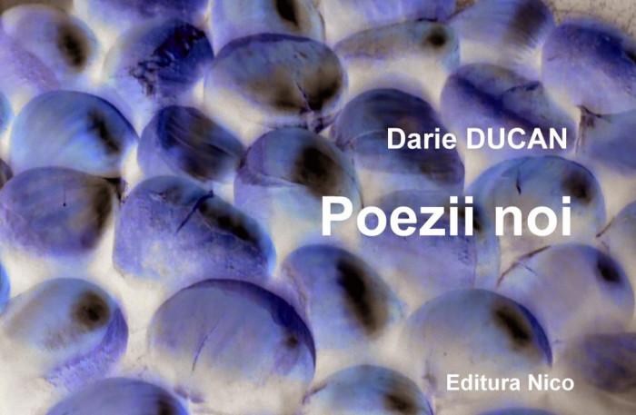 Darie Ducan - Poezii noi (ediția a II-a) foto mare