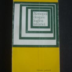 GHEORGHE TOMA - XENOPOL DESPRE LOGICA ISTORIEI