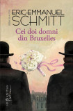 ERIC EMMANUEL SCHMITT - CEI DOI DOMNI DIN BRUXELLES { 2014, 231 p.}