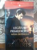 Legaturi primejdioase - Nora Roberts vol I