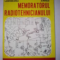 Memoratorul Radiotehnicianului - Ed. Junimea - Carti Electronica