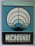 Cumpara ieftin Oscilatori si amplificatori de microunde cu dispozitive semiconductoare, autor: Roman Baican - Ed. Academiei R. S. R. 1979