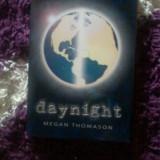 Daynight Megan Thomason