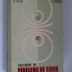 Culegere de probleme de fizica pentru invatamantul mediu -C. Maican, D. Tanase, Ed. Didactica si pedagogica Bucuresti 1964 - Culegere Fizica