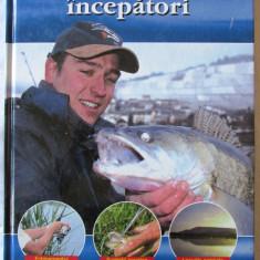 """PESCUITUL PENTRU INCEPATORI"", Benno Sigloch, 2006.  Carte noua, Alta editura"