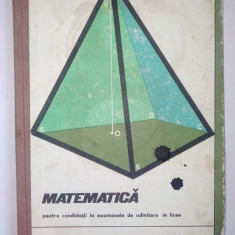 Matematica pentru candidatii de admitere in licee - Ed. Didactica si pedagogica, Alta editura
