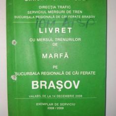 Livret cu mersul trenurilor de marfa pe regionala de cai ferate Brasov 2008/ 2009 - Carti Transporturi