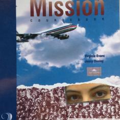 MISSION COURSEBOOK 2 - Virginia Evans, Jenny Dooley - Manual scolar, Clasa 10, Limbi straine