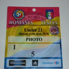 Acreditare meci fotbal - ROMANIA - ITALIA U21 13.08.2014 - Bilet meci