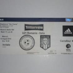Bilet meci fotbal - ROMANIA - ITALIA U21 13.08.2014