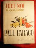 Paul Farago - Idei noi in Sahul Artistic - Prima Ed. 1956, Alta editura