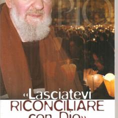 (C5024) LASCIATEVI RECONCILIARE CON DIO, CONVENTO FRATI MINORI CAPPUCCINI, SAN GIOVANI ROTONDO, TEXT IN LIMBA ITALIANA - Carti Crestinism