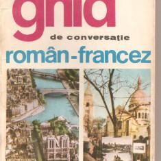 (C5013) GHID DE CONVERSATIE ROMAN-FRANCEZ DE SORINA BERCESCU, EDITURA STIINTIFICA, 1968 - Ghid de calatorie