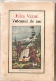 (C4978) VULCANUL DE AUR DE JULES VERNE, EDITURA ION CREANGA, 1988, TRADUCERE DE PAULA GAZDARU