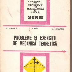 (C4962) PROBLEME SI EXERCITII DE MECANICA TEORETICA DE P. BRADEANU, I. POP, D. BRADEANU, EDITURA TEHNICA, 1979, Alta editura