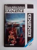 Existente - Mihaela Bidilica Vasilache (carte cu dedicatie si autograf) /  R2P2S, Alta editura