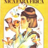 Nina Cassian - Nica fara frica - Carte educativa