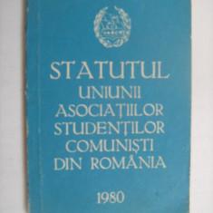 Statutul Uniunii Asociatilor Studentilor Comunisti din Romania 1980 - Revista barbati