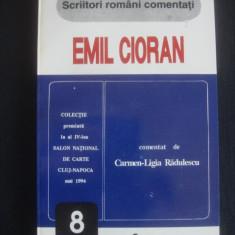 EMIL CIORAN - COMENTAT DE CARMEN LIGIA RADULESCU