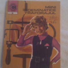 MIINI INDEMINATICE TRAFORAJUL,COLECTIA CALEIDOSCOP1973