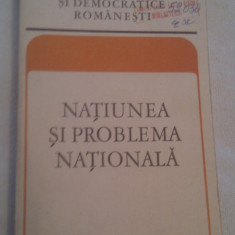 NATIUNEA SI PROBLEMA NATIONALA 1975 - Carte Epoca de aur