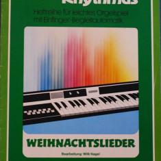 Partitura muzica / Manual pentru orga electronica, Melodie & Rhythmus, caietul 6, in germana (autor Willi Nagel), 14 cantece de Craciun