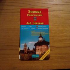 SUCEAVA - Planul Orasului 1: 15000 * JUDET SUCEAVA - 1 ; 300000 -- Harta in lb. romana si engleza - Harta Romaniei