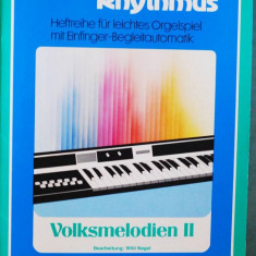 Partitura muzica / Manual pentru orga electronica, Melodie & Rhythmus, caietul 12, in germana (autor Willi Nagel), 11 cantece