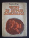 DUMITRU ALMAS - VETRE DE ISTORIE ROMANEASCA