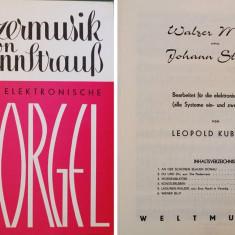 Partitura muzica pentru orga, Valusuri de Johann Strauss, fur die Elektronische Orgel, in germana, 6 valsuri