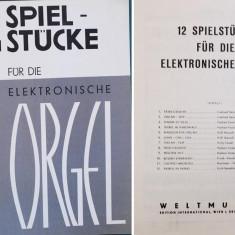 Partitura muzica pentru orga, 12 Spielstucke fur the Elektonische Orgel, in germana, 12 piese