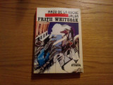 "FRATII WHITEOAK  *Vol. II din ciclul ""JALNA"" -  Mazo De La Roche - 1991, 435 p."