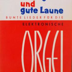 Partitura muzica pentru orga, Stimmung und gute Laume fur die Elektronische Orgel, volumul I, in germana, 49 piese