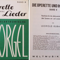 Partitura muzica pentru orga, Die Operette unde ihre Lieder fur die Elektronische Orgel, in germana, 15 liduri din operete celebre