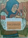 NEGHINITA - BARBU DELAVRANCEA, 1974