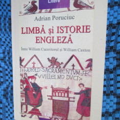 Adrian PORUCIUC - LIMBA SI ISTORIE ENGLEZA (1999 - CA NOUA!!!), Polirom