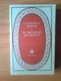 K5 Calistrat Hogas - Pe drumuri de munte, Alta editura, 1988