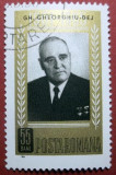 Romania 1966, Gheorghe Gheorghiu Dej  1 an de la moarte, LP 623, stampilat