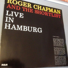 ROGER CHAPMAN - LIVE IN HAMBURG (1986/ RCA REC/RFG) - DISC VINIL/PICK-UP/VINYL - Muzica Rock rca records