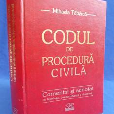 MIHAELA TABARCA - CODUL DE PROCEDURA CIVILA * COMENTAT SI ADNOTAT - 2003