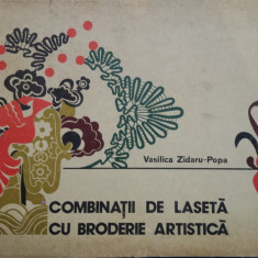 COMBINATII DE LASETA CU BRODERIE ARTISTICA - Vasilica Zidaru-Popa
