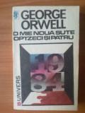 C George Orwell - O mie noua sute optzeci si patru, Alta editura, 1991