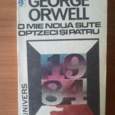 C George Orwell - O mie noua sute optzeci si patru - Roman, Anul publicarii: 1991