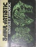 Sahul artistic - Manual de compozitie sahista, Autor: Anatolie F. Ianovcic,  Editura Sport-Turism, Bucuresti, 1979, 332 pagini