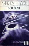 D-Solilocvii, Mircea Eliade, Ed Humanitas 1991, 80 pag, Stare foarte buna
